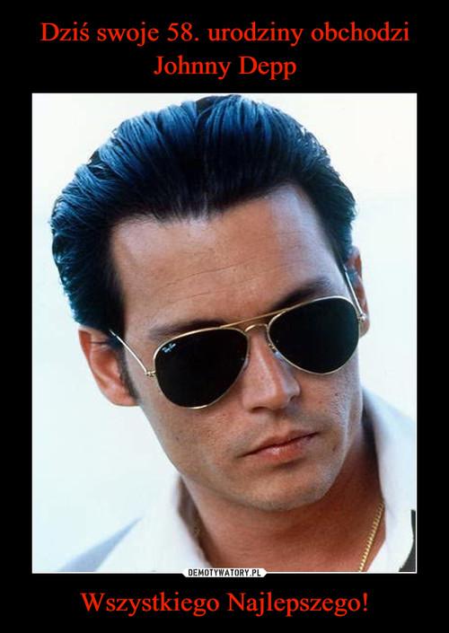 Dziś swoje 58. urodziny obchodzi Johnny Depp Wszystkiego Najlepszego!