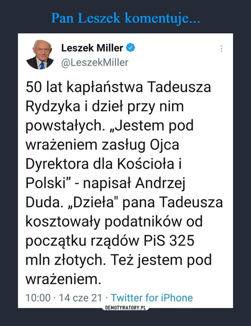 Pan Leszek komentuje...