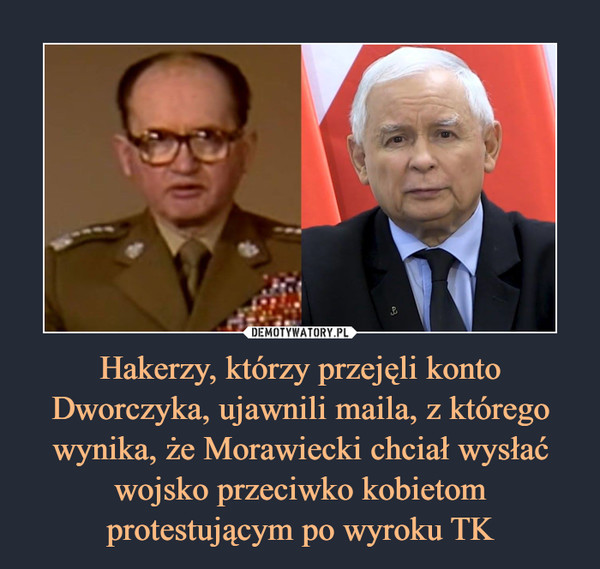 Hakerzy, którzy przejęli konto Dworczyka, ujawnili maila, z którego wynika, że Morawiecki chciał wysłać wojsko przeciwko kobietom protestującym po wyroku TK –