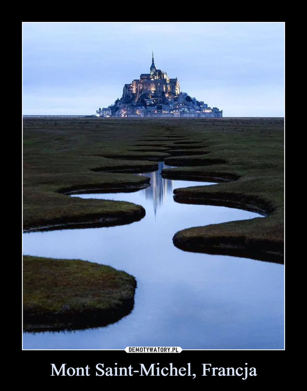 Mont Saint-Michel, Francja –