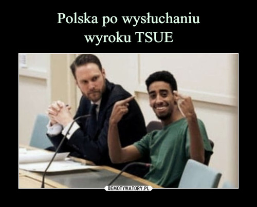 Polska po wysłuchaniu wyroku TSUE