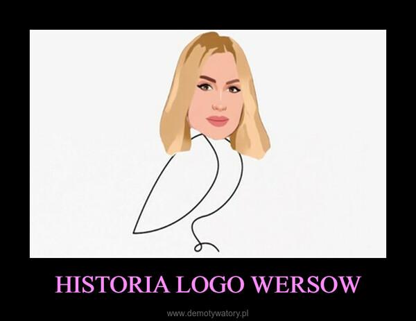 HISTORIA LOGO WERSOW –