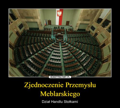 Zjednoczenie Przemysłu Meblarskiego
