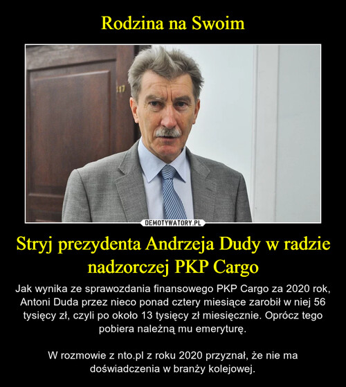 Rodzina na Swoim Stryj prezydenta Andrzeja Dudy w radzie nadzorczej PKP Cargo