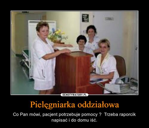 Pielęgniarka oddziałowa