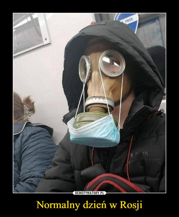 Normalny dzień w Rosji –