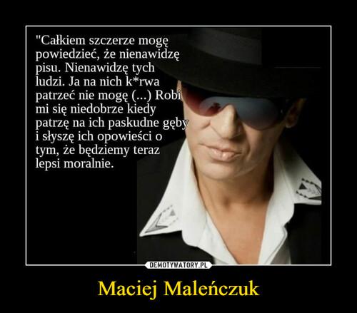 Maciej Maleńczuk