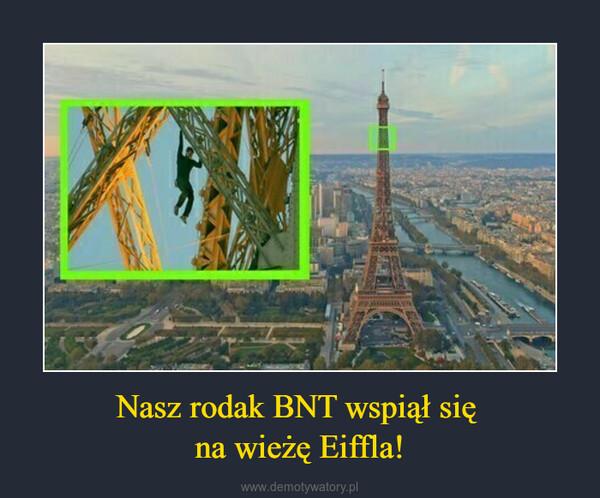 Nasz rodak BNT wspiął się na wieżę Eiffla! –