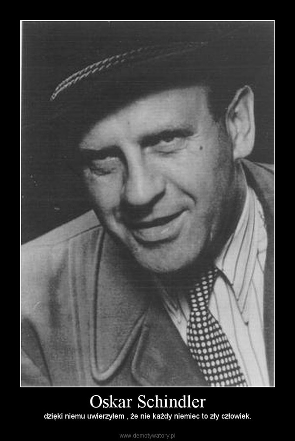 oskar schindler 1908 1974 essay Oskar schindler (28 april 1908 - 9 october 1974) was a german industrialist and a member of the nazi party who is credited with saving the lives of 1,200 jews during the holocaust by employing them in his enamelware and ammunitions factories in occupied poland and the protectorate of bohemia.