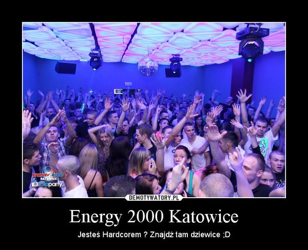 !!!sety 2013 - Energy 2000 Katowice - karol4689 - Chomikuj.pl
